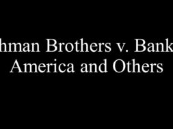 Lehman Brothers v. Bank of America and Others